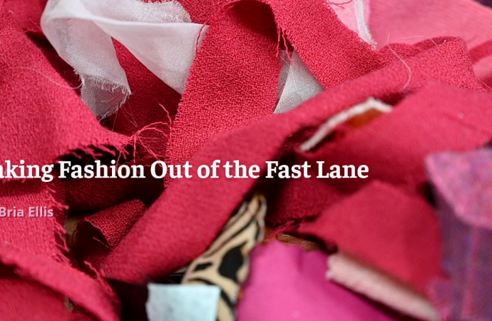 Taking Fashion Out Of The Fast Lane