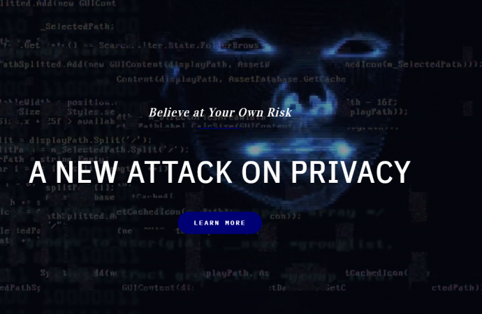 Believe At Your Own Risk: A New Attack on Privacy